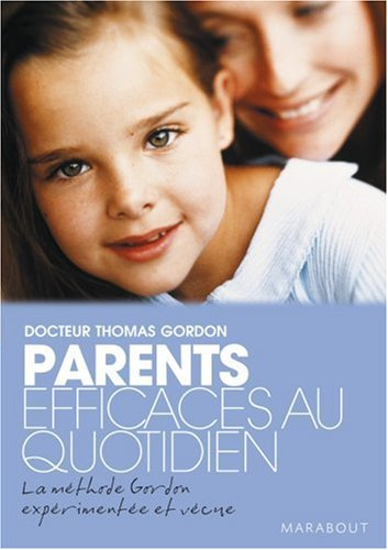 parents-efficaces-au-quotidien-Docteur-Thomas-Gordon